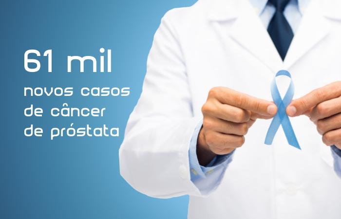 61 mil novos casos de câncer de próstata - Gustavo Wanderley